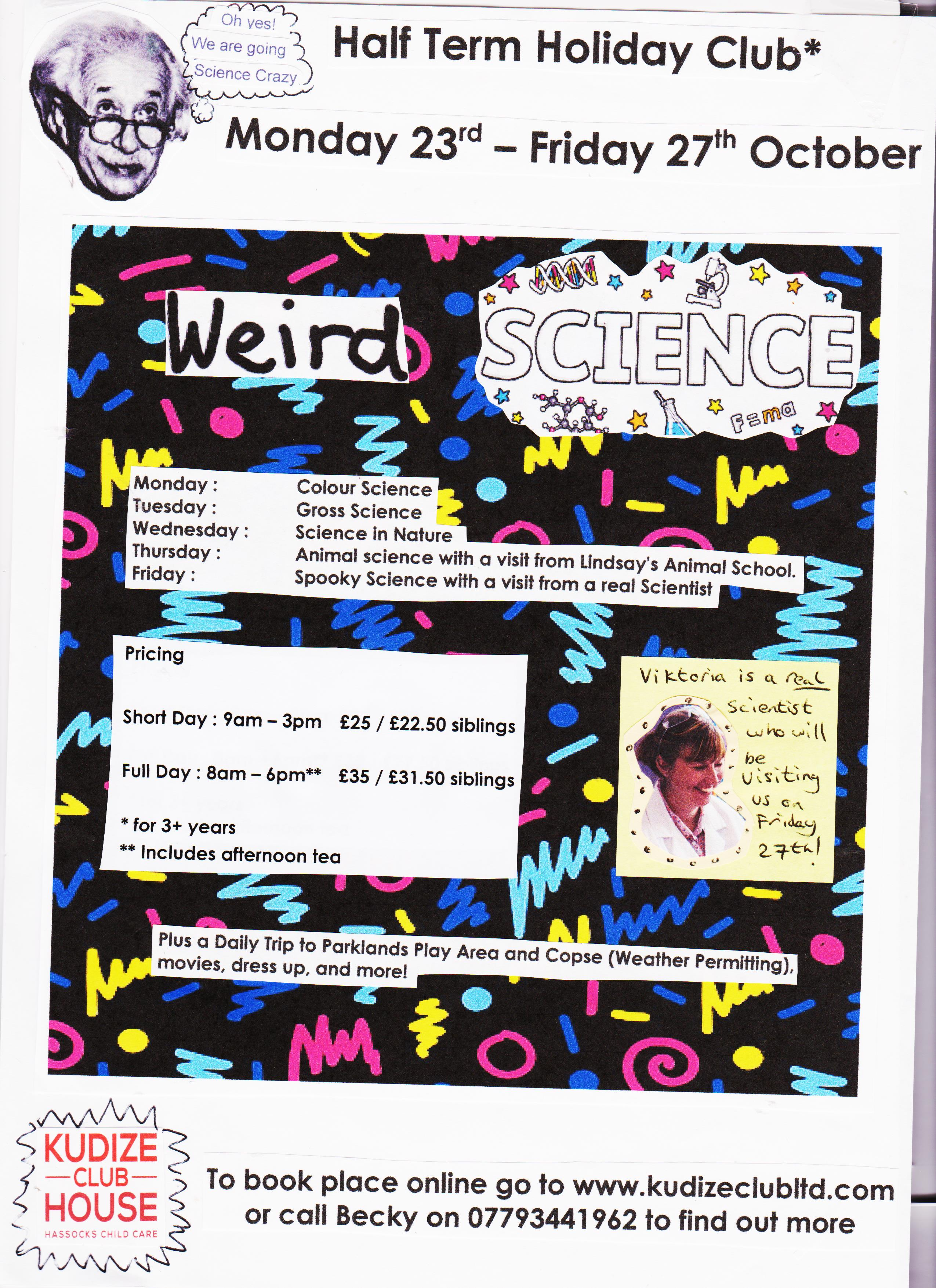 October Half Term Holiday Club Weird Science 2017